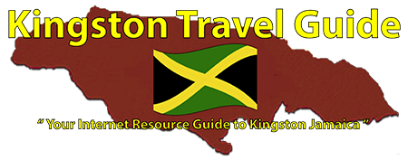 Kingston Travel Guide.com - Kingston Jamaica Travel Guide.com - Your Internet Resource Guide to Kingston Jamaica